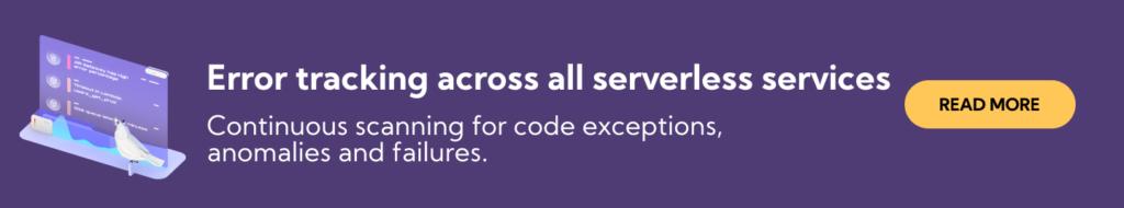 Monitor serverless applications